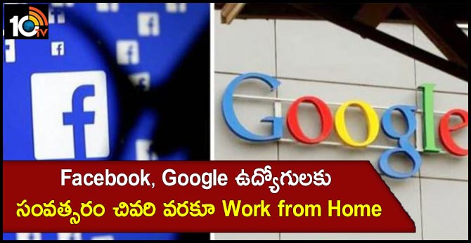 Facebook and Google to allow most employees to work from home until end of this year