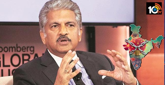 Anand Mahindra says lockdown extensions could be economically disastrous
